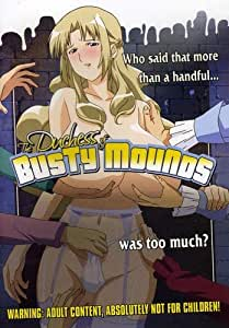 Duchess of the Busty Mound